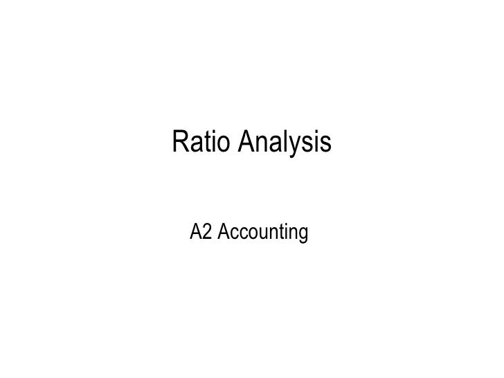 Ratio Analysis A2 Accounting