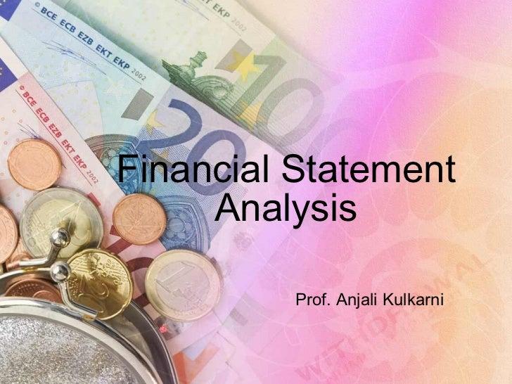 Financial Statement Analysis Prof. Anjali Kulkarni