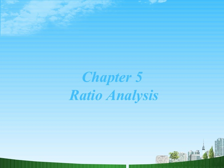 Chapter 5  Ratio Analysis