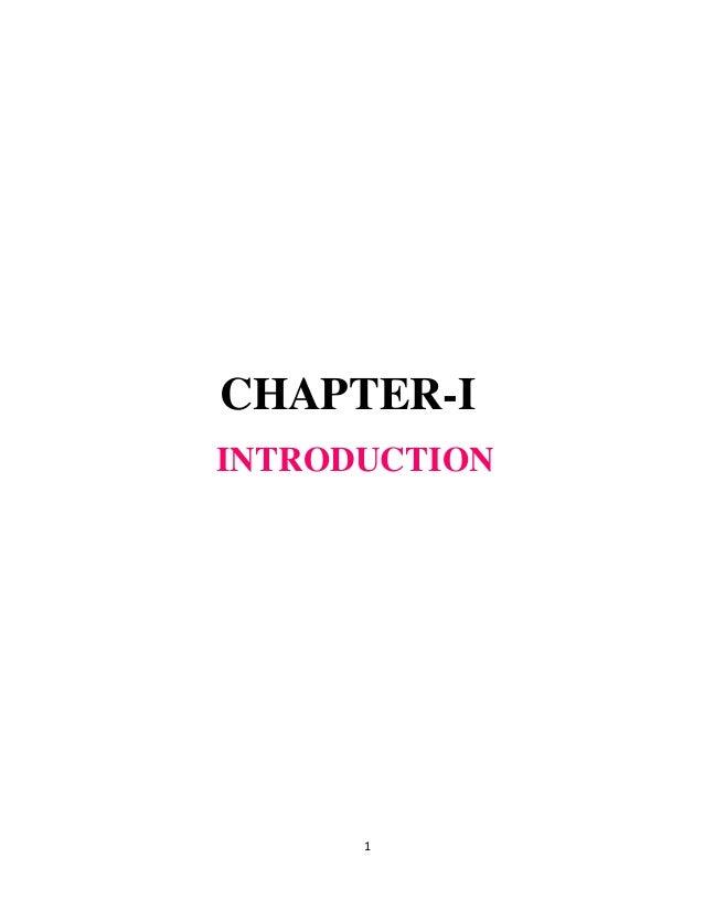 1 CHAPTER-I INTRODUCTION