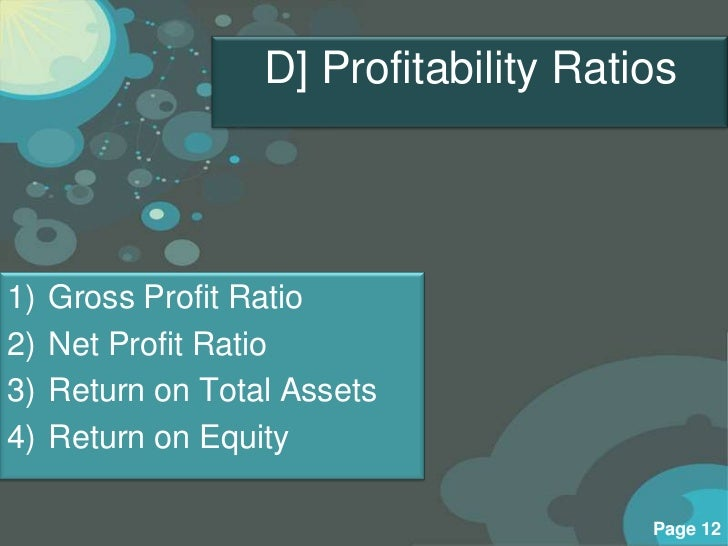 walmart profitability ratios gross profit margin net profit margin return on equity Gross profit margin:  when doing a simple profitability ratio analysis, the net profit margin is the most often margin ratio used  did return on equity come .