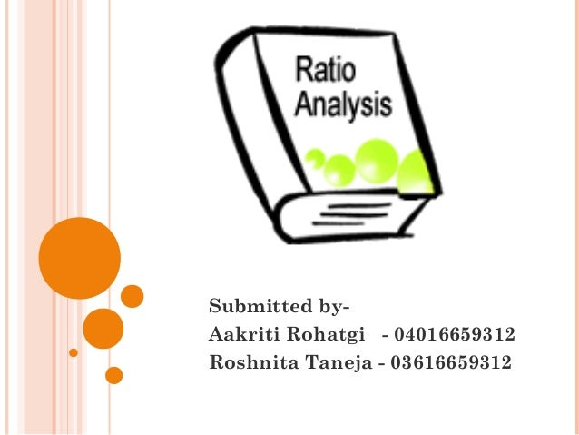 Submitted by-Aakriti Rohatgi - 04016659312Roshnita Taneja - 03616659312