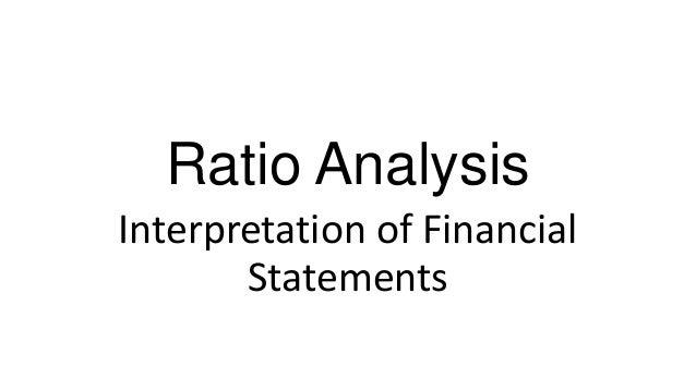 Ratio Analysis Interpretation of Financial Statements