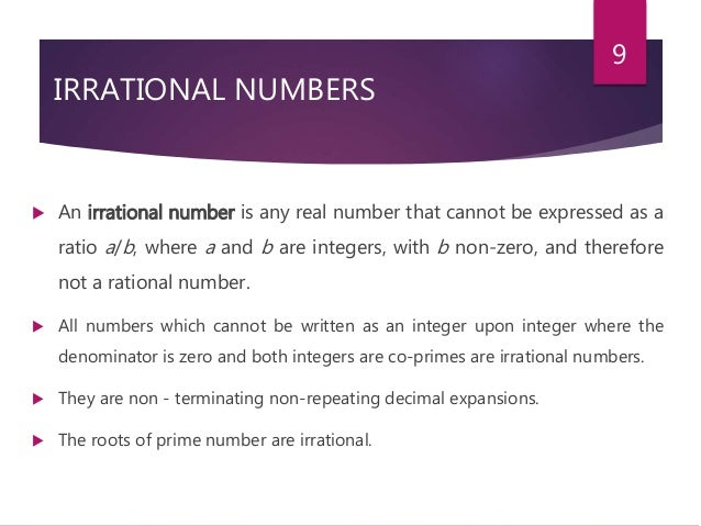 irrational numbers definition Irrational numbers may not be crazy, but they do sometimes bend our minds a little learn about common irrational numbers, like the square root of.