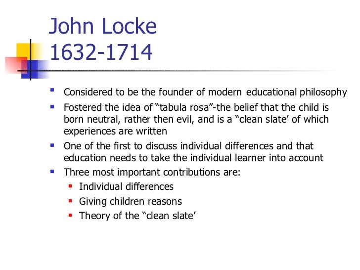 the significant contributions of john locke in philosophy This philosophy of government incorporated three major political doctrines:   philosopher john locke published the second treatise of civil government.
