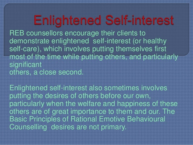 therapeutic approach based on rational emotive Rational emotive behavior therapy's (rebt) central premise is that events  by  using different methods and activities, the client, together with help from the  it is  therefore the evaluative belief system, based on core philosophies, that is likely.