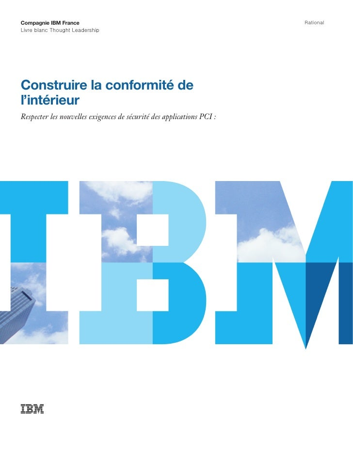 Compagnie IBM France                                                   RationalLivre blanc Thought LeadershipConstruire la...