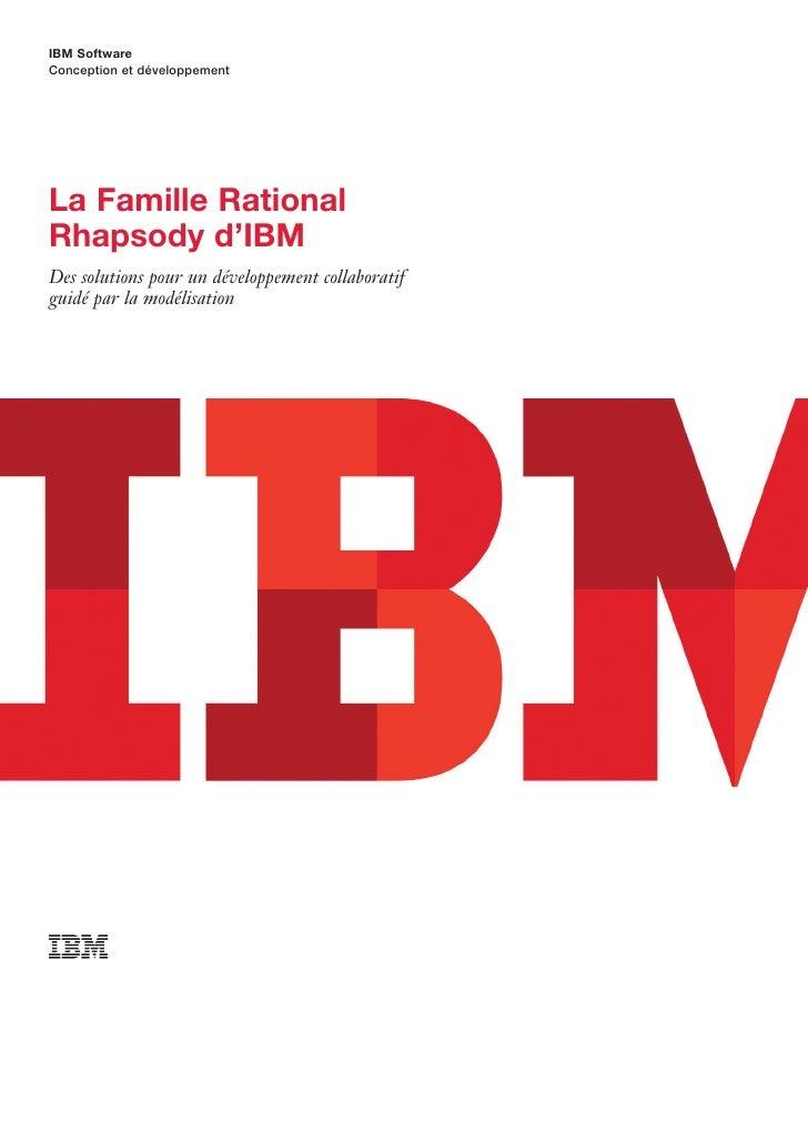 IBM SoftwareConception et développementLa Famille RationalRhapsody d'IBMDes solutions pour un développement collaboratifgu...