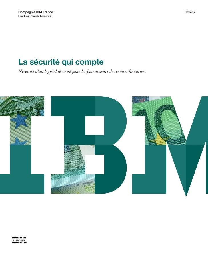 Compagnie IBM France                                                            RationalLivre blanc Thought LeadershipLa s...