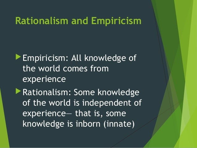 rationalism and justification of knowledge in The entire wikipedia with video and photo galleries for each article find something interesting to watch in seconds.
