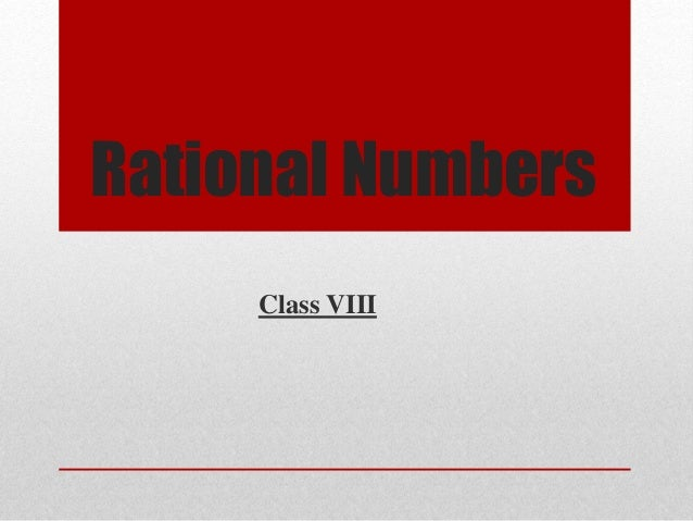 Rational Numbers Class VIII