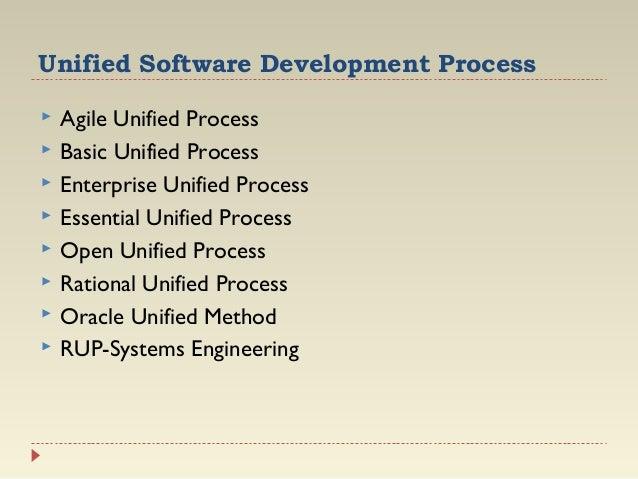 Unified Software Development Process          Agile Unified Process Basic Unified Process Enterprise Unified Proce...