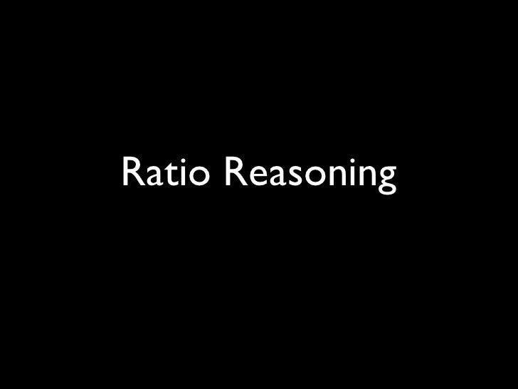 Ratio Reasoning