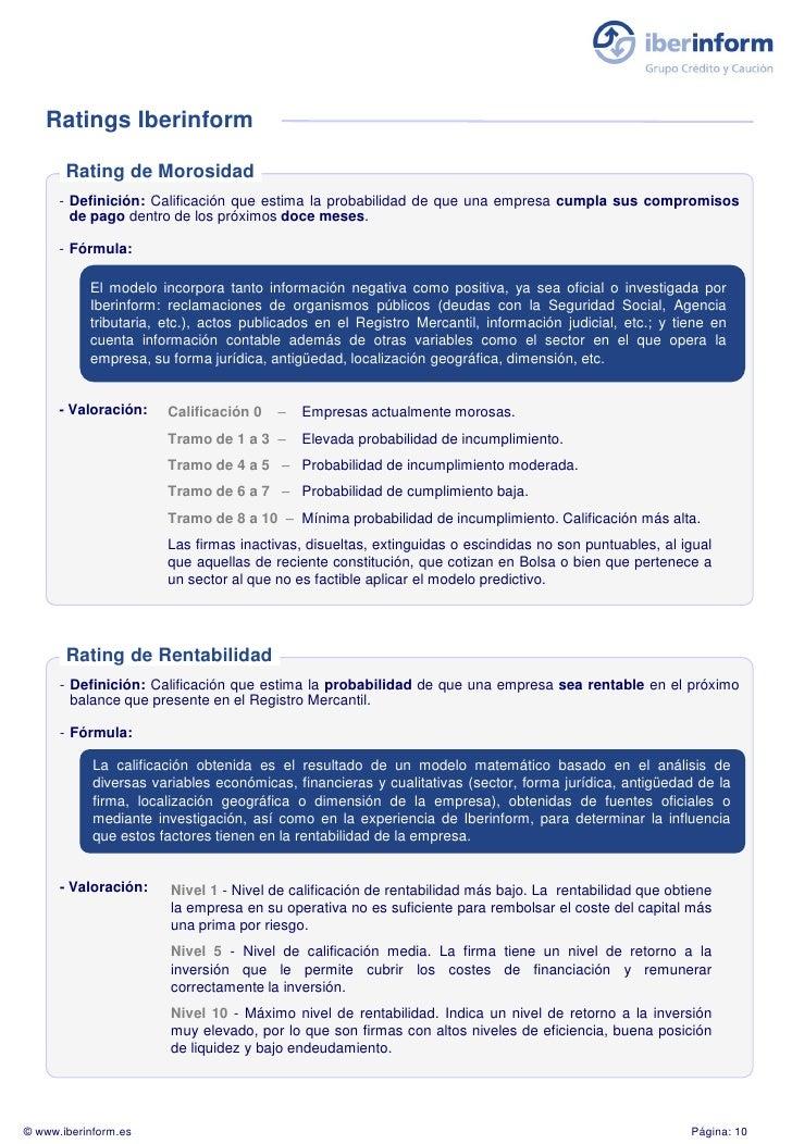 Ratings Iberinform         Rating de Morosidad       - Definición: Calificación que estima la probabilidad de que una empr...