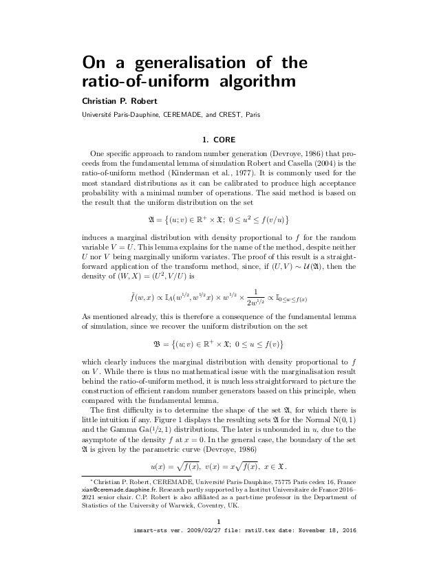 On a generalisation of the ratio-of-uniform algorithm Christian P. Robert Universit´e Paris-Dauphine, CEREMADE, and CREST,...