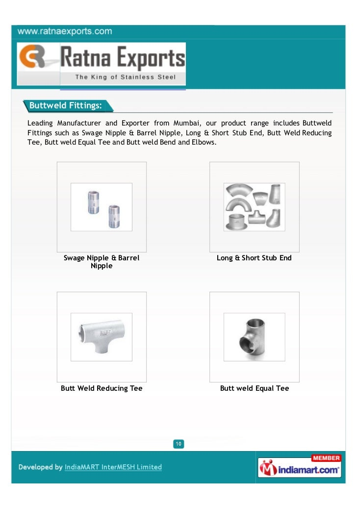 Buttweld Fittings:Leading Manufacturer and Exporter from Mumbai, our product range includes ButtweldFittings such as Swage...