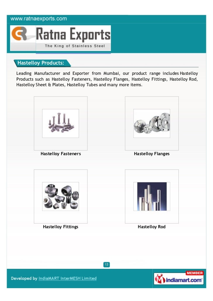Hastelloy Products:Leading Manufacturer and Exporter from Mumbai, our product range includes HastelloyProducts such as Has...