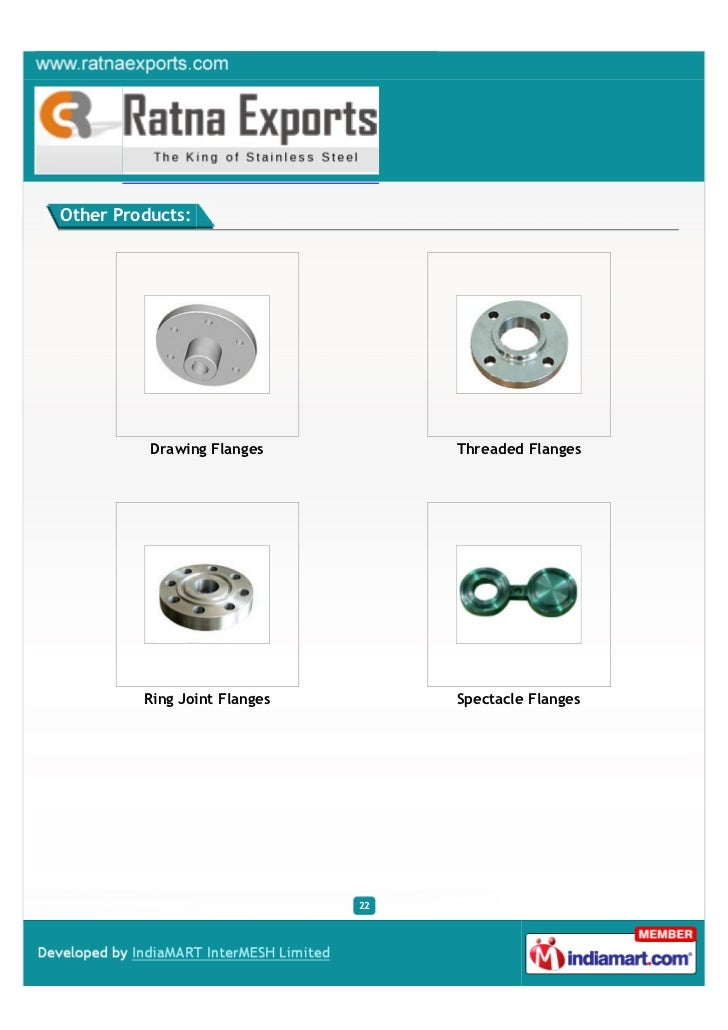 Other Products:          Drawing Flanges          Threaded Flanges         Ring Joint Flanges        Spectacle Flanges    ...