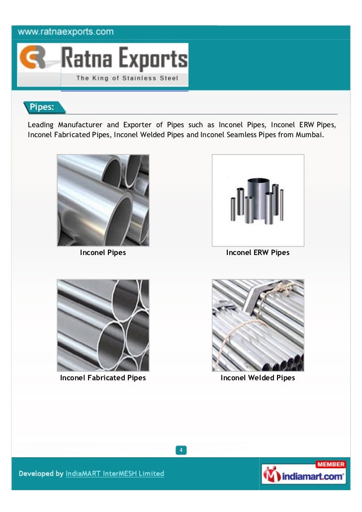 Pipes:Leading Manufacturer and Exporter of Pipes such as Inconel Pipes, Inconel ERW Pipes,Inconel Fabricated Pipes, Incone...
