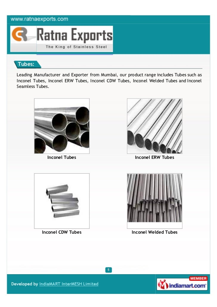 Tubes:Leading Manufacturer and Exporter from Mumbai, our product range includes Tubes such asInconel Tubes, Inconel ERW Tu...