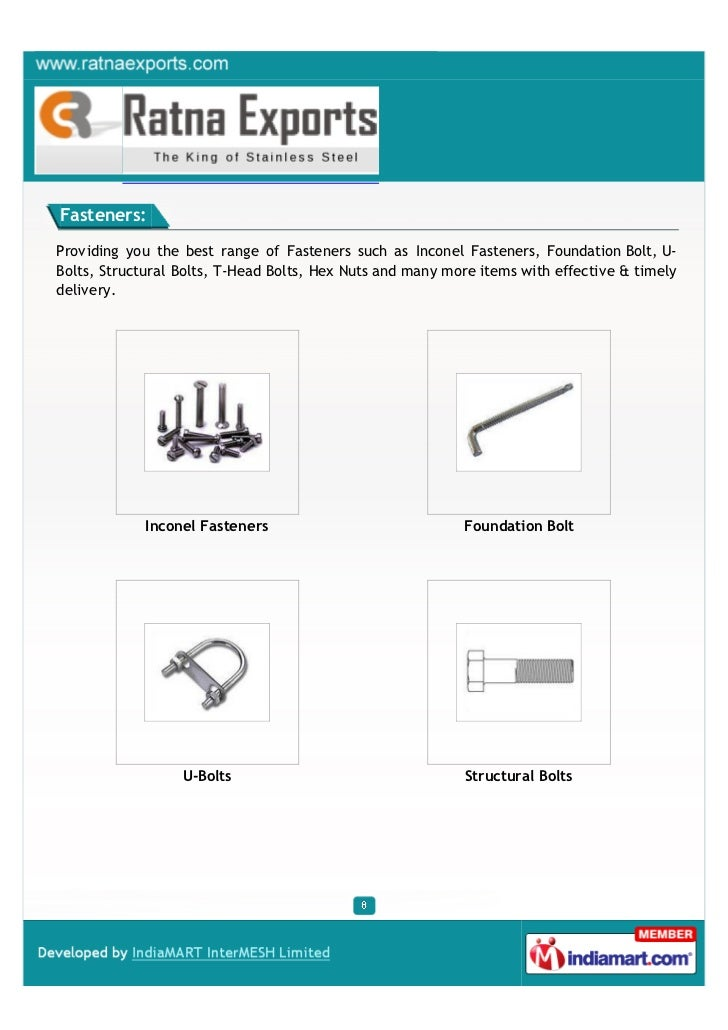 Fasteners:Providing you the best range of Fasteners such as Inconel Fasteners, Foundation Bolt, U-Bolts, Structural Bolts,...