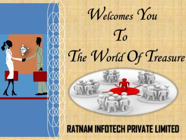 Welcomes You  To  The World Of Treasure  RATNAM INFOTECH PRIVATE LIMITED