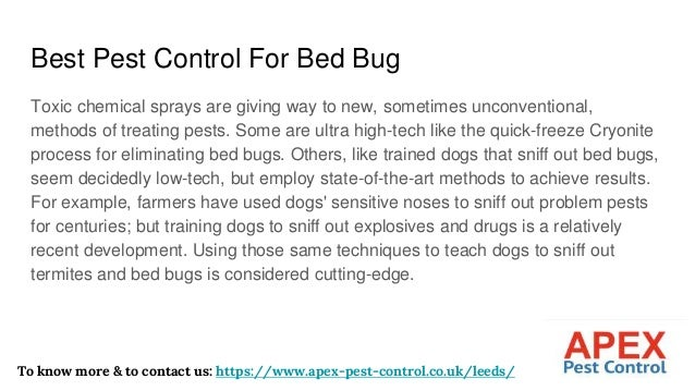 Best Pest Control For Bed Bug Toxic chemical sprays are giving way to new, sometimes unconventional, methods of treating p...