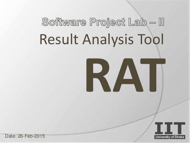 Result Analysis Tool RAT Date: 26-Feb-2015