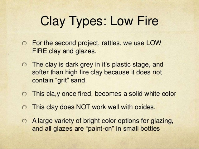 Low Fire Clay : Rattle and high fire vs low clay