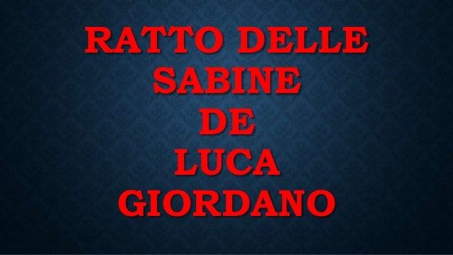 RATTO DELLE SABINE DE LUCA GIORDANO