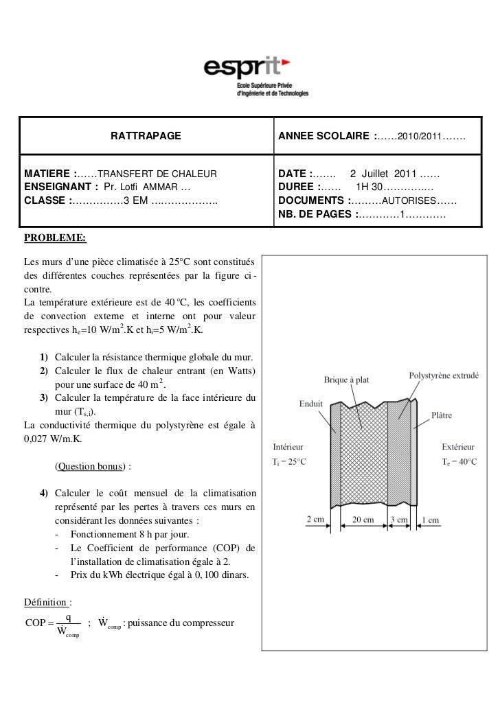 RATTRAPAGE                             ANNEE SCOLAIRE :……2010/2011…….MATIERE :……TRANSFERT DE CHALEUR                      ...