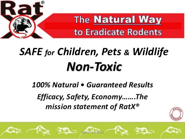 SAFE for Children, Pets & Wildlife           Non-Toxic  100% Natural • Guaranteed Results   Efficacy, Safety, Economy…….Th...