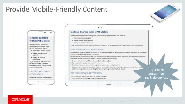 Copyright © 2014 Oracle and/or its affiliates. All rights reserved. |  Provide Mobile-Friendly Content  17  Tip: Check con...