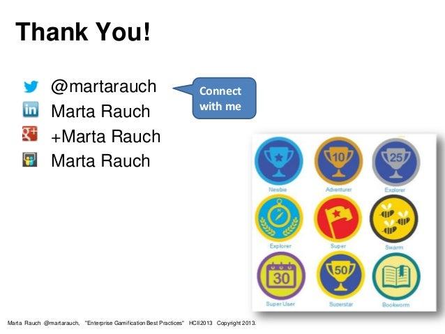 "• @martarauch • Marta Rauch • +Marta Rauch • Marta Rauch Connect with me Marta Rauch @martarauch, ""Enterprise Gamification..."