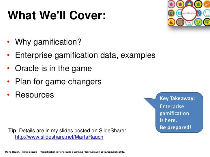 Gamification is Here: Build a Winning Plan! Slide 2