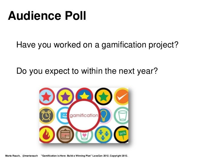 Gamification is Here: Build a Winning Plan! Slide 3