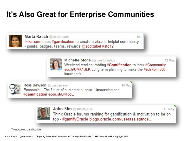 """Its Also Great for Enterprise Communities     Twitter.com , gamificationMarta Rauch, @martarauch   """"Tapping Enterprise Com..."""