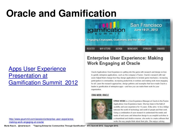 Oracle and Gamification   Apps User Experience   Presentation at   Gamification Summit 2012    http://www.gsummit.com/sess...