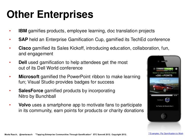 Other Enterprises   •       IBM gamifies products, employee learning, doc translation projects   •       SAP held an Enter...