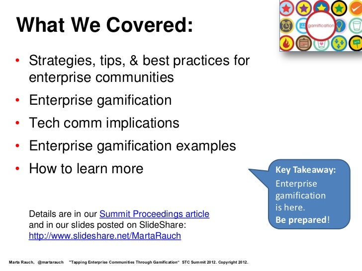 What We Covered:  • Strategies, tips, & best practices for    enterprise communities  • Enterprise gamification  • Tech co...