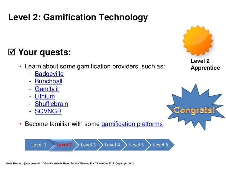 Level 2: Gamification Technology  Your quests:                                                                           ...
