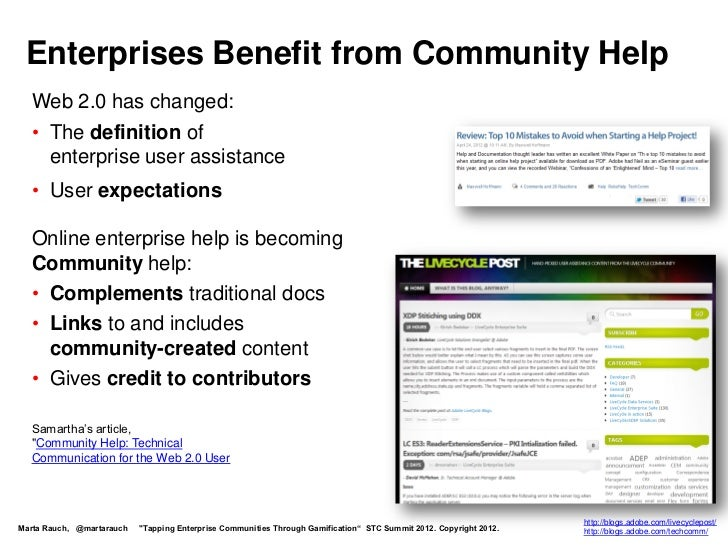 Enterprises Benefit from Community Help  Web 2.0 has changed:  • The definition of    enterprise user assistance  • User e...