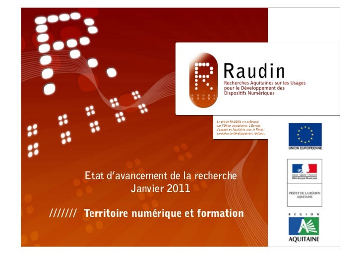 Etat d'avancement de la recherche          Janvier 2011Territoire numérique et formation