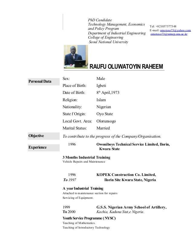 RAUFU OLUWATOYIN RAHEEM Personal Data Sex: Male Place of Birth: Igbeti Date of Birth: 8th April,1973 Religion: Islam Natio...