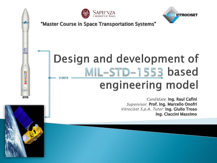 """""""Master Course in Space Transportation Systems""""                                              Candidate: Ing. Raul Cafini  ..."""