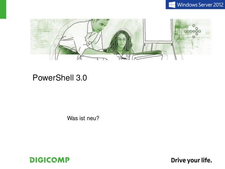 PowerShell 3.0        Was ist neu?