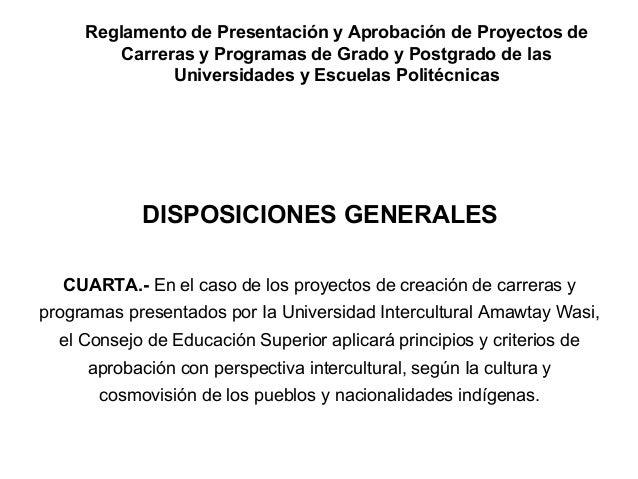 Reglamento de Presentación y Aprobación de Proyectos de Carreras y Programas de Grado y Postgrado de las Universidades y E...