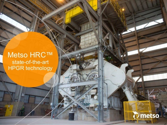 Metso HRC™ state-of-the-art HPGR technology