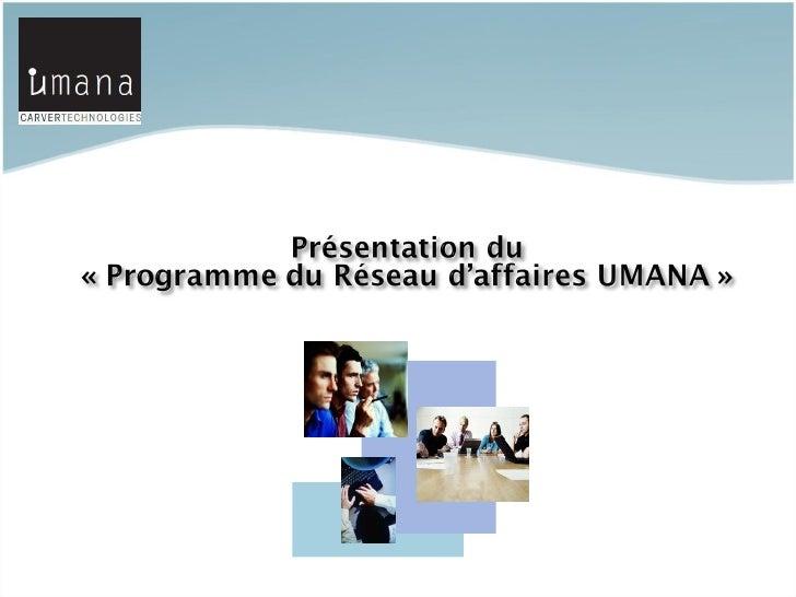 Programme du réseau d'affaires Umana Slide 2