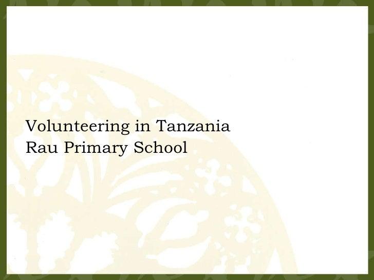 Volunteering in Tanzania Rau Primary School